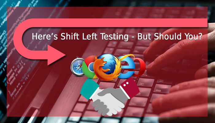 Shift left testing approach