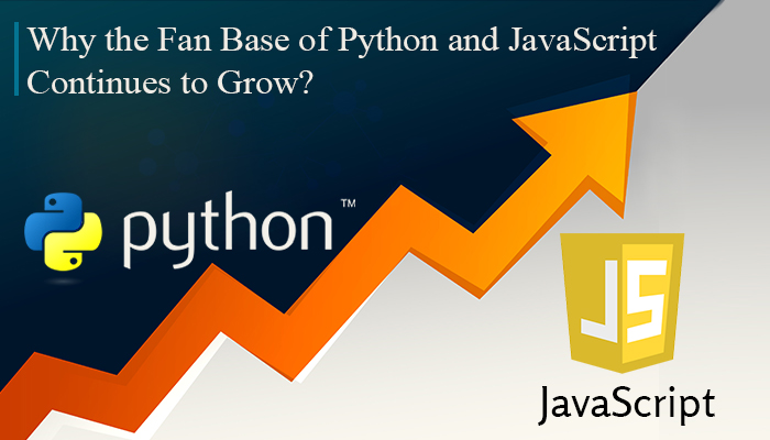 Why the Fan Base of Python and JavaScript Continues to Grow