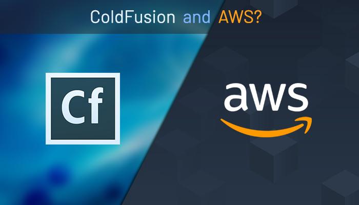 ColdFusion 2021 and AWS
