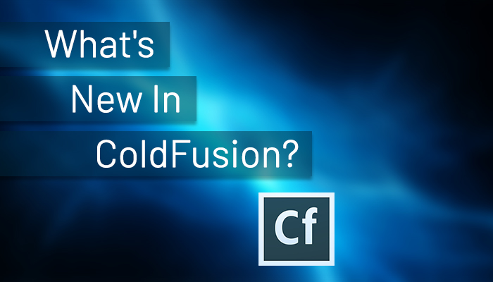 whats new in coldfusion 2021